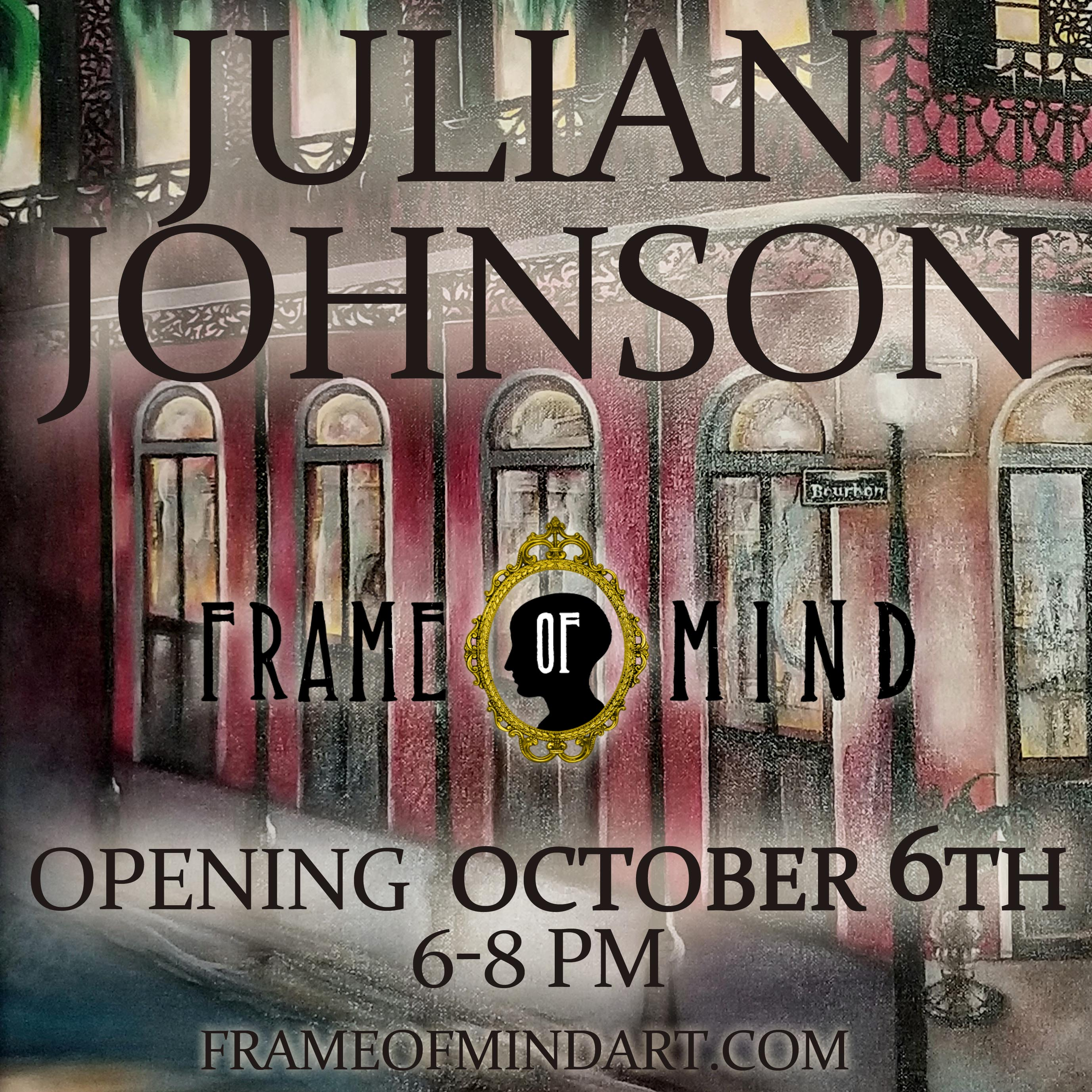 Julian Johnson Opening Reception Frame Of Mind Novel With Has Identified As An Artist His Entire Life He Dedicated Studies To Art Political Science And Medicine Eventually Becoming A Medic In